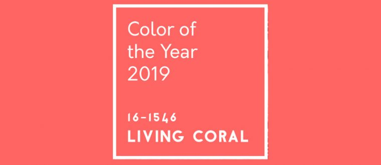LIVING CORAL – COLOR OF THE YEAR